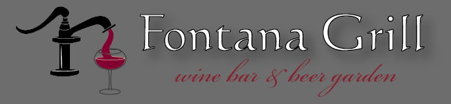Fontana Grill - Wine Bar and Beer Garden